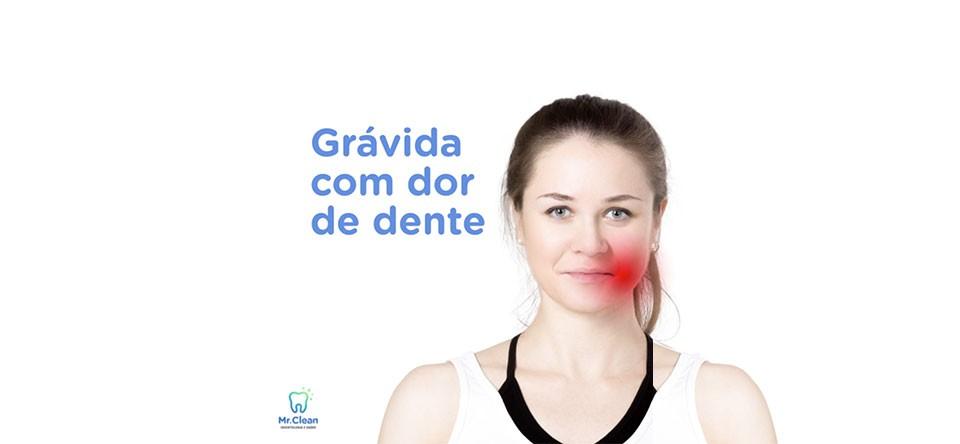 COMO UMA GRÁVIDA DEVE CUIDAR DA DOR DE DENTE