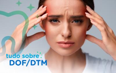 DTM – Disfunção Temporomandibular